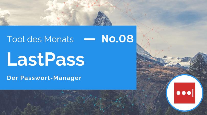 Tool des Monats 08: LastPass