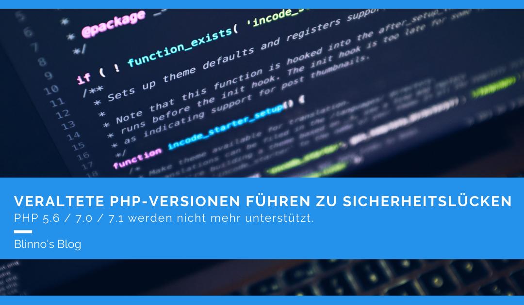 Veraltete PHP-Versionen führen zu Sicherheitslücken