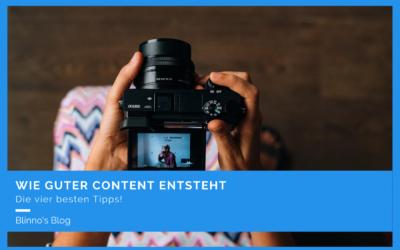 Wie guter Content entsteht