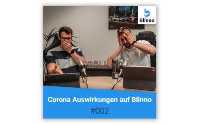 Blinno Talk #002 – Corona Auswirkungen auf Blinno (& die Digitalisierung)